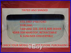 Windshield Glass 1957 1958 Fairlane Hardtop Sedan Sunliner Convert Tint Shade